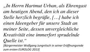 Der Initiator des EUROLOG, Hartmut Urban, wurde vom Bürgermeister als Ehrengast begrüßt.